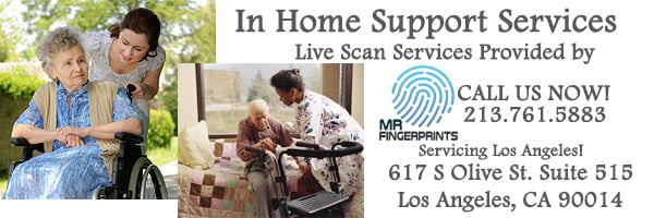 MR Fingerprints Provides Live Scan Services to IHSS Applicants